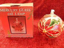 MERCURY GLASS POINSETTIA OIL LAMP IN ORGINAL BOX