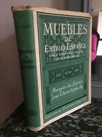 Muebles Von Estilo Espanol José Claret Rubira Siglo XIX Gustavo Gili 1962