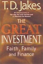 The Great Investment :Faith, Family & Finance T. D. JAKES (Hardcover) FREE SHIP!