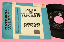 "CATERINA VALENTE 7"" LOVE IS WITH ME TONIGHT ORIG ITALY 1959 !!!!!!!!!!!!!!!"
