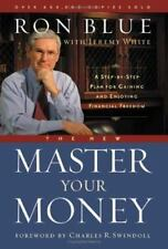 The New Master Your Money: A Step-by-Step Plan for Gaining and Enjoying Financia