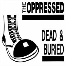Dead & Buried by The Oppressed (Vinyl, May-2012, Radiation Records)