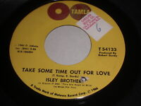 Isley Brothers: Take Some Time Out For Love/Who Could Ever Doubt My Love 45-Soul