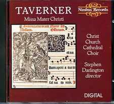 TAVERNER Missa Mater Christi CHRIST CHURCH  CATHEDRAL BOY CHOIR / Darlington 1 C