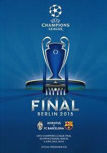 UEFA CHAMPIONS LEAGUE FINAL PROGRAMME 2015 Juventus v Barcelona