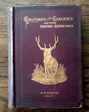 1889 1ST ANTIQUE HUNTING FISHING GUIDE OLD WEST COWBOYS PLAINS INDIANS BUFFALO