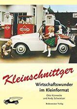 Kleinschnittger F125 Wirtschaftswunder im Kleinformat Kleinwagen Geschichte Buch