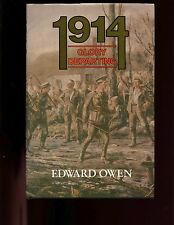 1914 GLORY DEPARTING ( British Army Mons to 1st Ypres) Owen, HBdj VG