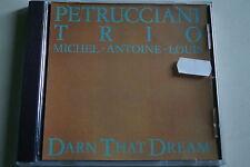 Petrucciani Trio - Darn That Dream, CD, Jazz