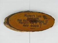 "Vintage ""Money's Like Manure, You Got To Spread It Around For It To Do Any Good!"