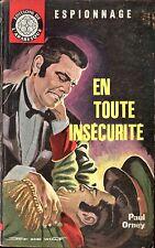 Arabesque Espionnage 216 - Paul Orney - En toute sécurité- EO 1962 - Jef de Wulf