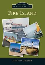 Fire Island [Images of Modern America] [NY] [Arcadia Publishing]