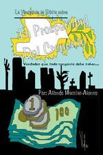 Estudio Sobre la Prosperidad : La Verdadera Prosperidad Del Creyente by...