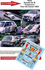 DÉCALS  1/24 réf 1032 Samba Gr B Casanova Tour de Corse 1984