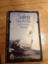 Sailing Step By Step by Jack Knights Illustrated Mayflower Vintage Paperback