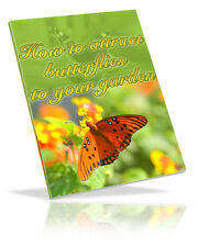 Dramatically Increase Wonderful Butterflies Around Your Beautiful Garden (Cd)