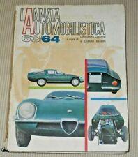 L'ANNATA AUTOMOBILISTICA 63-64 di GIANNI MARIN e GIOVANNI LURANI pg 232 ILLUSTR.