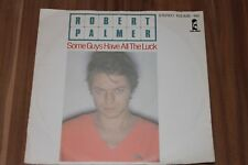 "Robert Palmer – Some Guys Have All The Luck (1981) (Vinyl 7"") (103 828 - 100)"