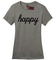 Happy Ladies Soft T Shirt Motivational Inspirational Cute Graphic Tee Shirt Z4