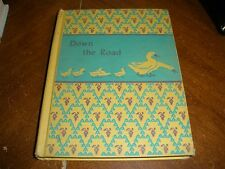 Down The Road 1945 reader CORINNE MALVERN illustrations HC