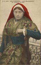 postcard early 1900s - les pyrenees -  jolie montagnarde en costume de fete