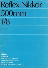 Reflejo-Nikkor Nikon 500mm f/8 Original libro de instrucciones, Nippon Kogaku, Japón