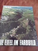 DIE EIFEL IM FARBBILD  -  Bildband  -  von Erich Justra  -  1980