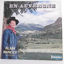 """33 tours Alain NANCEY Disque Vinyle LP 12"""" EN AUVERGNE MON PAYS - PRESIDENT 172"""