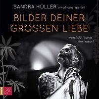 BILDER DEINER GROßEN LIEBE - HÜLLER,SANDRA  2 CD NEW HERRENDORF,WOLFGANG