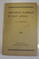 Book. Historical Rambles in East Anglia by E. Thornhill Hardback pub Sydney Lee