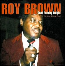 Roy Brown Good rockin 'cette nuit Live san Francisco ron thompson pee wee Crayton
