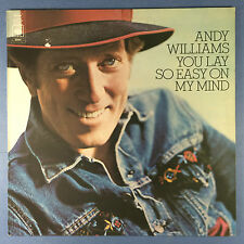 Andy Williams - You Lay So Easy On My Mind - CBS S-80490 Ex+ Condition A1/B1