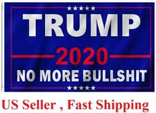 Donald Trump 2020 President Flag No More Bullshit Keep America Great Banner MAGA