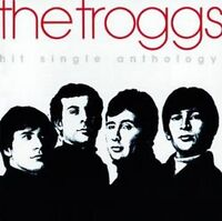 The Troggs - The Best Of (NEW CD)