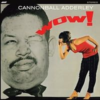 Cannonball Adderley - Wow [New Vinyl] Spain - Import