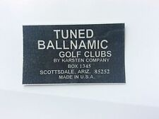 Tuned Ballnamic putter shaft band label For Your Scottsdale Anser Karsten Co. $