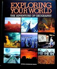 Exploring Your World:The Adventure of Geography 1993 Revised Edition HBk FINE