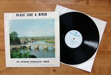 "LP Swindon Evangelical Choir, The ""Peace Like A River"" WREN RECORDS WRL 508"
