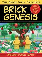 The Brick Bible Presents Brick Genesis, Smith, Brendan Powell