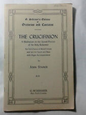 G. Schirmer's Editions of Oratorios & Cantatas, THE CRUCIFIXION by John Stainer