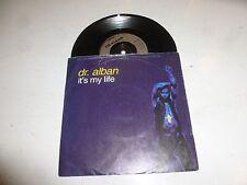 "DR ALBAN - It's My Life (Radio & Club Edit) - 1992 UK 2-track 7"" Single"