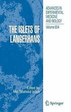 The Islets of Langerhans Advances in Experimental Medicine and Biology 654