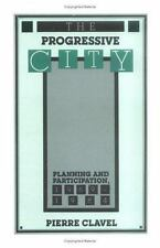 The Progressive City: Planning and Participation, 1969-1984
