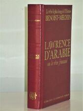 LAWRENCE D'ARABIE 1888-1935 Colonel Révolte arabe 1916-1918 Bataille d'Aqaba