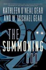 The Summoning God: Book II of the Anasazi Mysteries by Gear, W. Michael, Gear, K