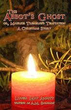 The Abbot's Ghost : Or, Maurice Treherne's Temptation; a Christmas Story by...
