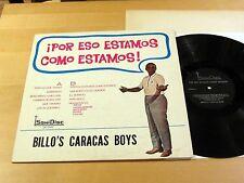 BILLO'S CARACAS BOYS !Por Eso Estamos Como Estamos! SONIDISC SN-3042 Mono NM-