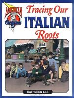 Tracing Our Italian Roots (American Origins)