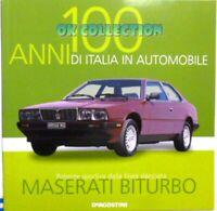 LIBRO FASCICOLO 100 ANNI ITALIA IN AUTOMOBILE DEAGOSTINI: MASERATI BITURBO