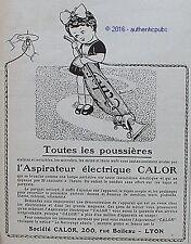 PUBLICITE CALOR ASPIRATEUR ELECTRIQUE FEMME DE MENAGE DE 1925 FRENCH AD PUB